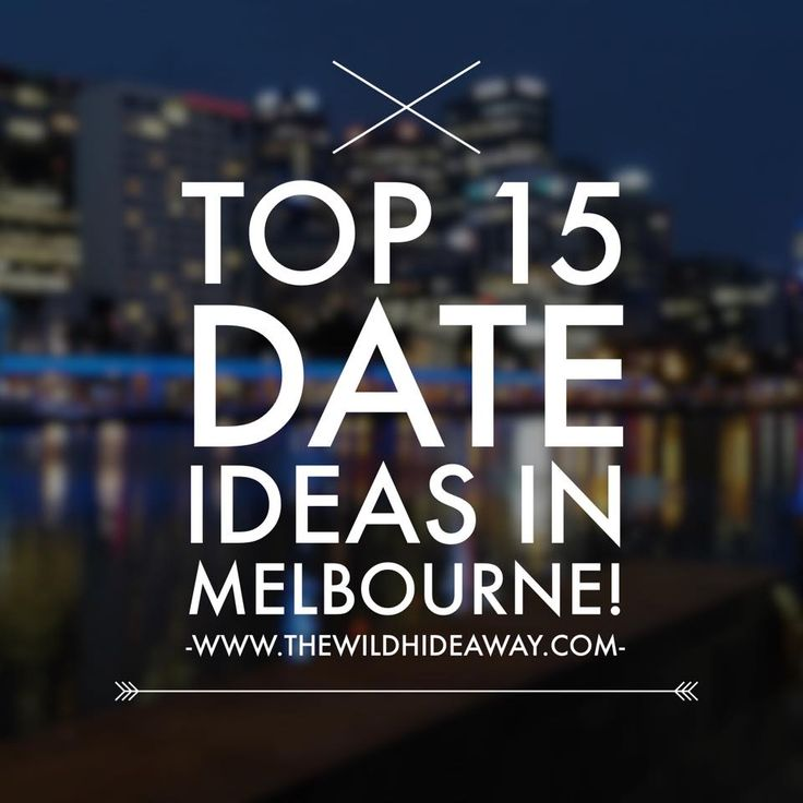 Where to go on a first date in Melbourne? Check out these ideas!