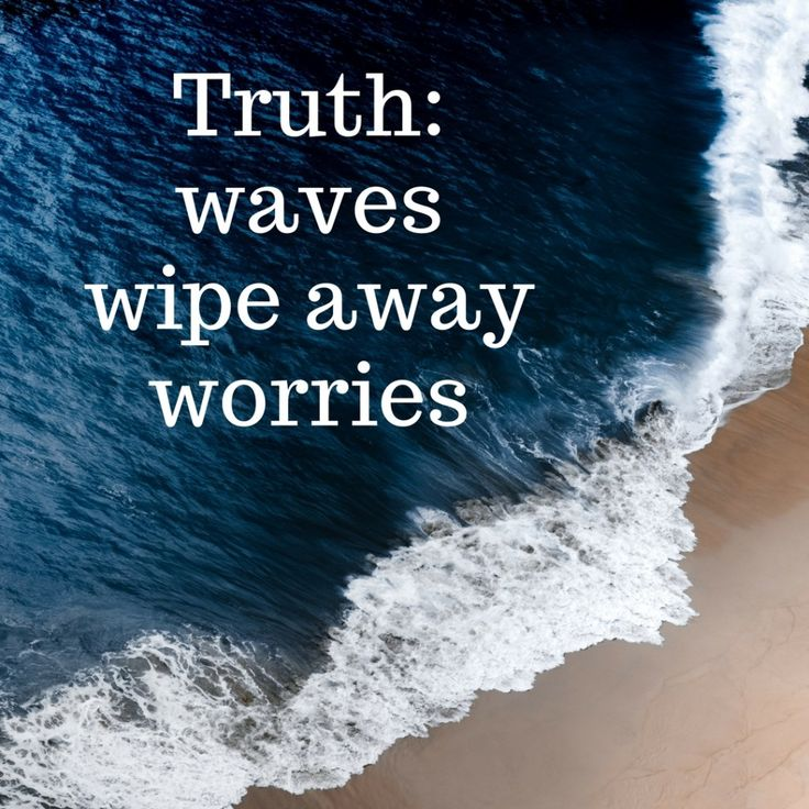 Truth: waves Wipe Away Worries. We love this beach quote about the outer banks! The beach is the best therapy there is!