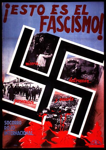 "Spanish Republican antifascist poster. Spanish Civil War. 1936-37. ""This is fascism! Misery, destruction, persecution and death"""