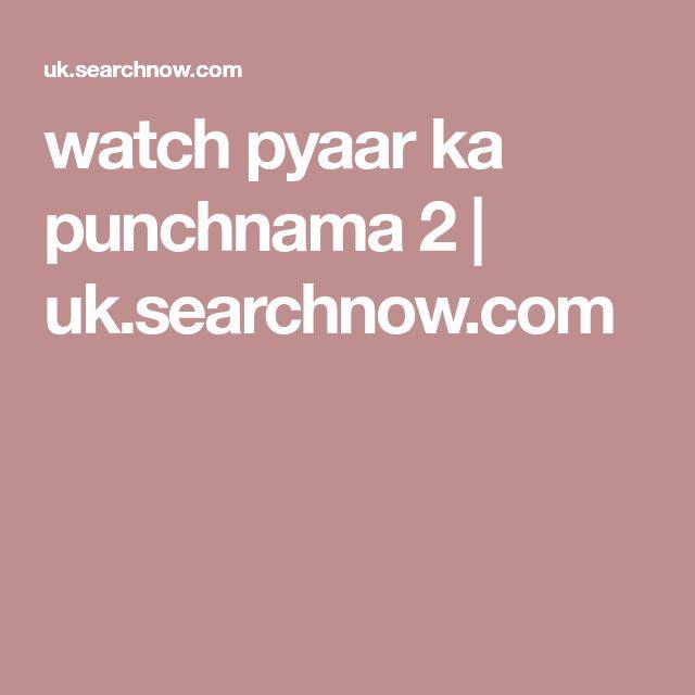 watch pyaar ka punchnama 2 | uk.searchnow.com