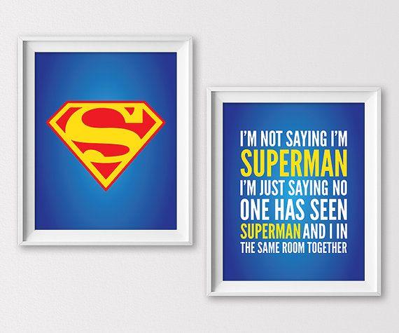 Superman Print, I'm Not Saying I'm Superman Nursery Art, Superhero Nursery Decor, Justice League Decor, Superman Printable, Instant Download