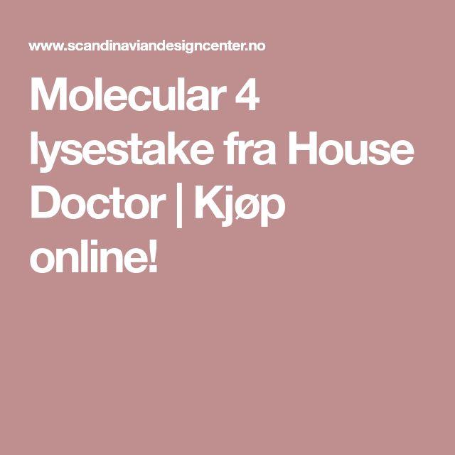 Molecular 4 lysestake fra House Doctor   Kjøp online!