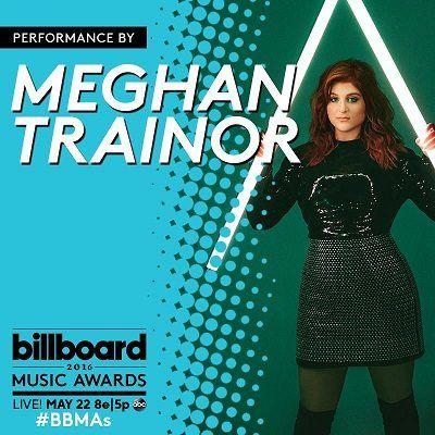 Meghan Trainor to perform on the Billboard Music Awards. #meghantrainor