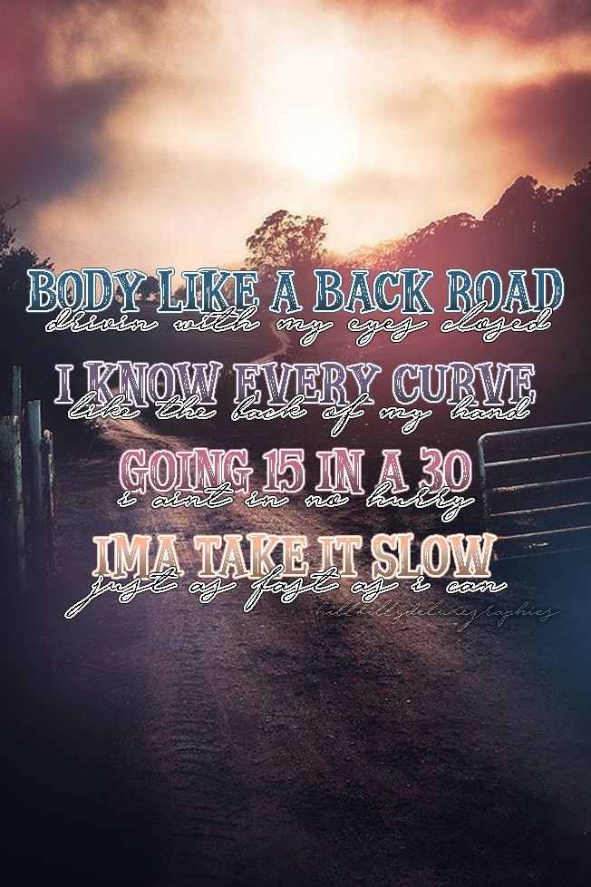 Body Like a Back Road-Sam Hunt
