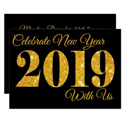 celebrate new year 2019 with us gold sparkle party card gold gifts golden customize diy
