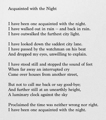 acquainted with the night robert frost anlysis essay Acquainted with the night is a poem written by robert frost this poem is a shakespearean sonnet this captivating poem is about a person who knows the night very well.