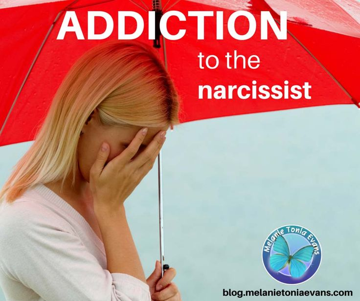 What It Means To Be Addicted To A Narcissist – And How To Break Free From It | Narcissism Recovery and Relationships Blog