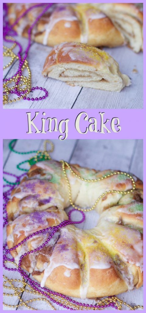 How to Make a Homemade King Cake Recipe Mardi gras dessert, fat tuesday food.