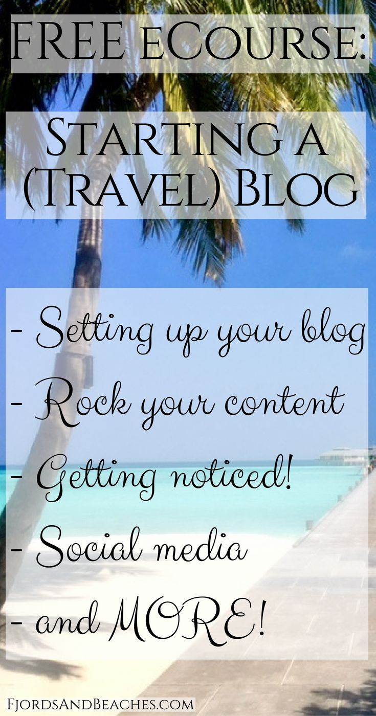 How to start a travel blog, starting a blog, guide to travel blogging, how to blog, becoming a blogger, new blogger,