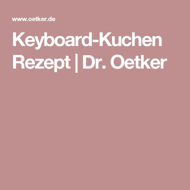 Keyboard-Kuchen Rezept | Dr. Oetker
