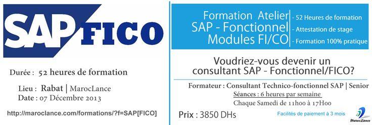 Formation SAP Fonctionnel FICO Début : 07 Décembre Durée : 52 Heures Prix : 3850 Dhs http://maroclance.com/formations/?f=SAP[FICO]