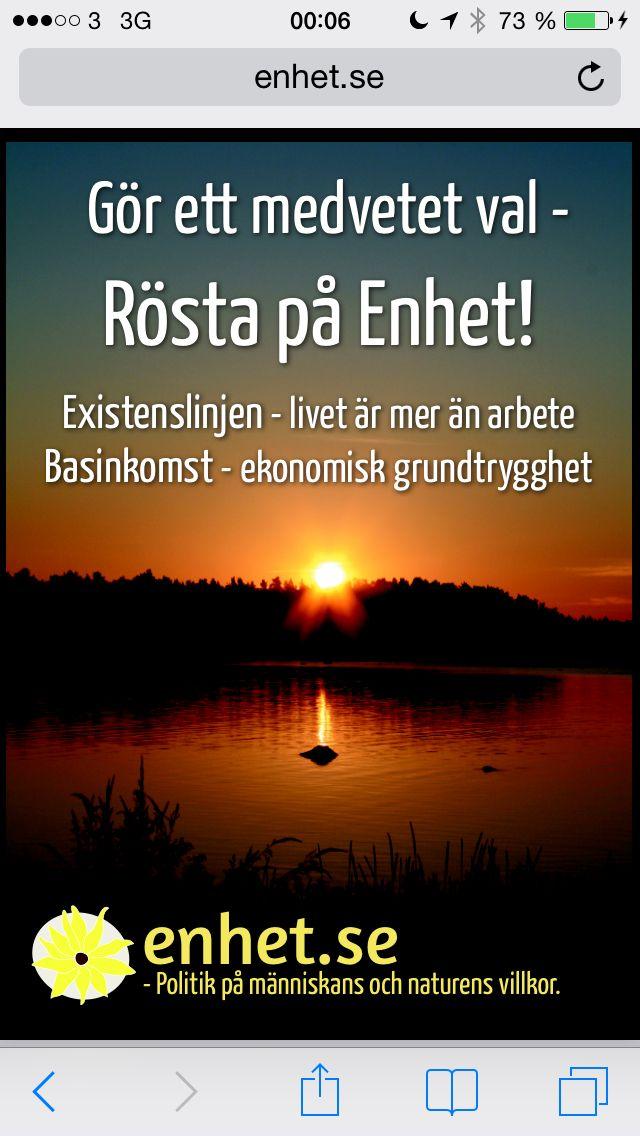 Gör ett medvetet val,  rösta på Enhet  Enhet.se