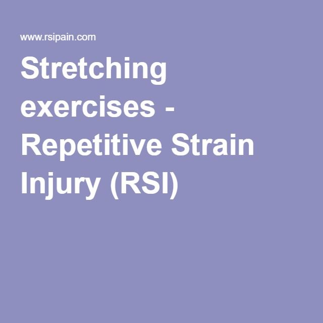 Stretching exercises - Repetitive Strain Injury (RSI)