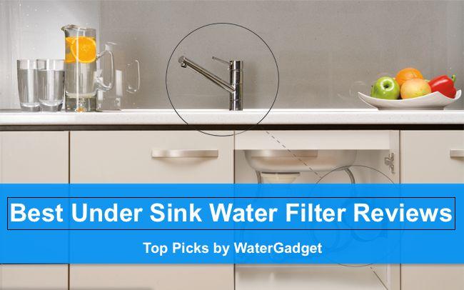Best Under Sink Water Filter Reviews - Top Picks 2017#BestUnderSinkWaterFilter