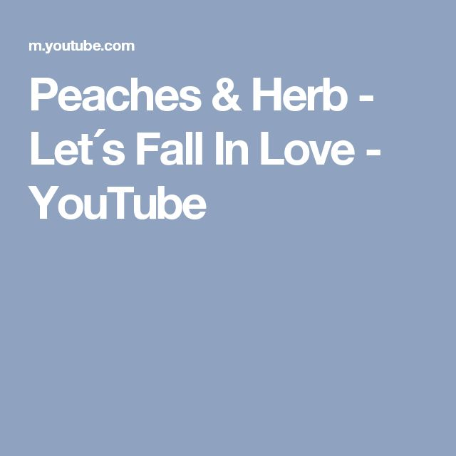 Peaches & Herb - Let´s Fall In Love - YouTube