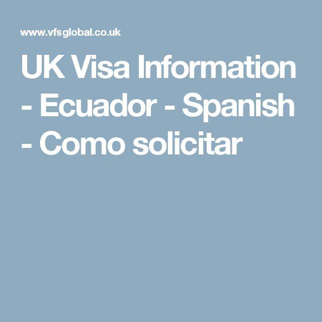UK Visa Information - Ecuador - Spanish - Como solicitar