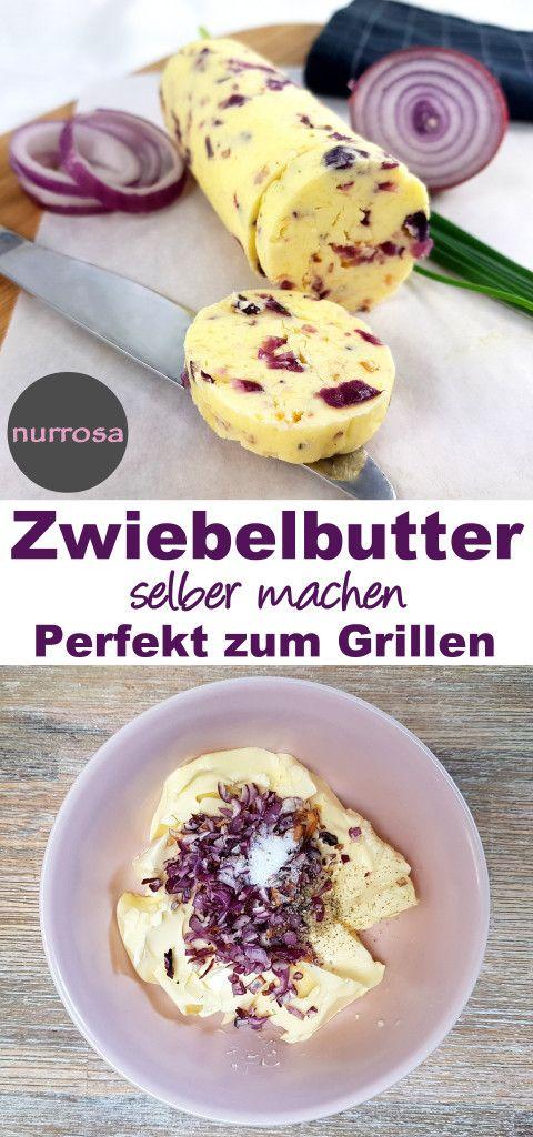 Zwiebelbutter selber machen Leckeres Grillbutter/K…