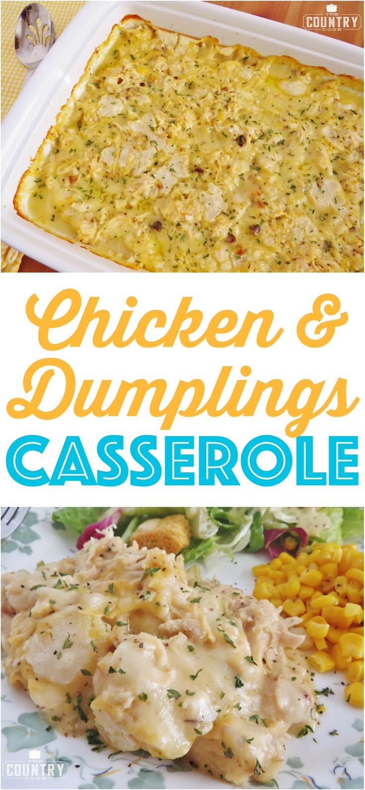 Chicken and Dumplings Casserole recipe at The Country Cook. So easy and yummy!