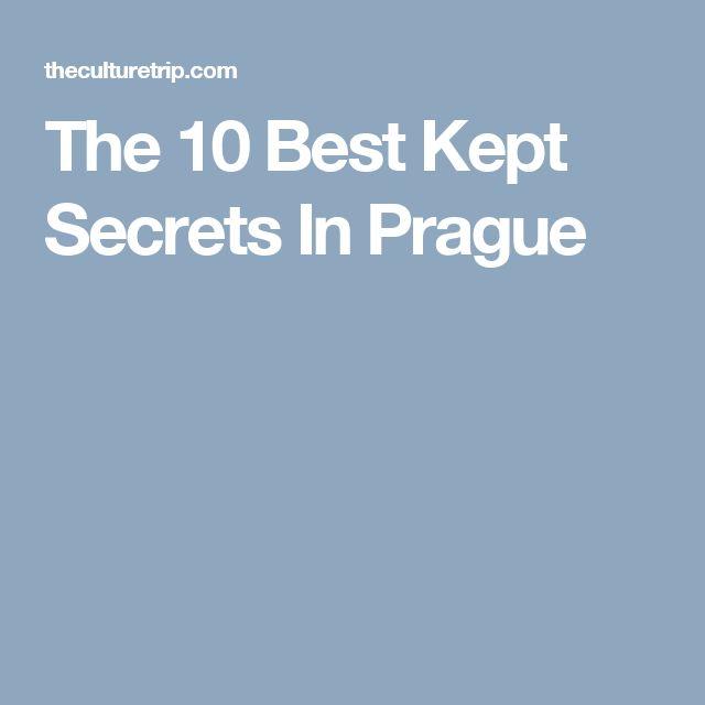 The 10 Best Kept Secrets In Prague
