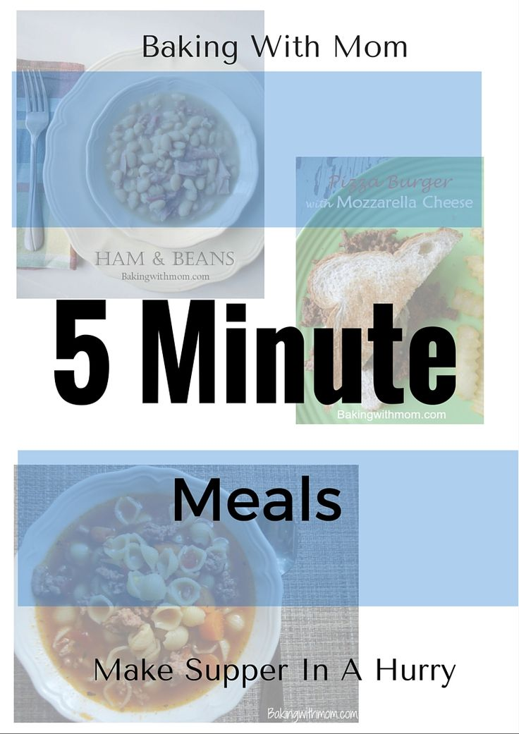 5 minute meals for your busy family. Need a meal because you are rushing out the door? These meals help you get dinner on the table fast.
