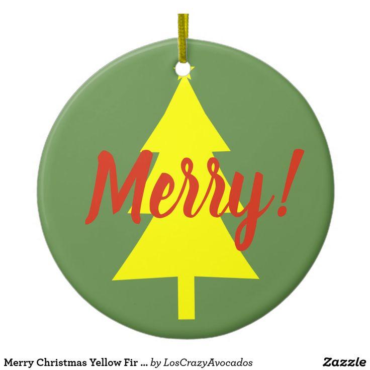 Merry Christmas Yellow Fir Tree Ornament