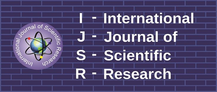 IJSR-International Journal of Scientific Research is a double reviewed monthly print journal that accepts research works