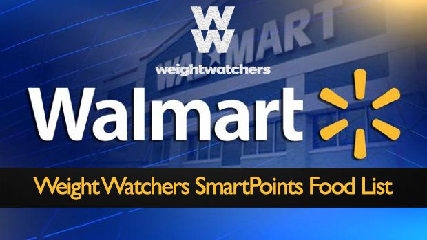 Awesome Weight Watchers Smart Points Food List for Walmart Groceries