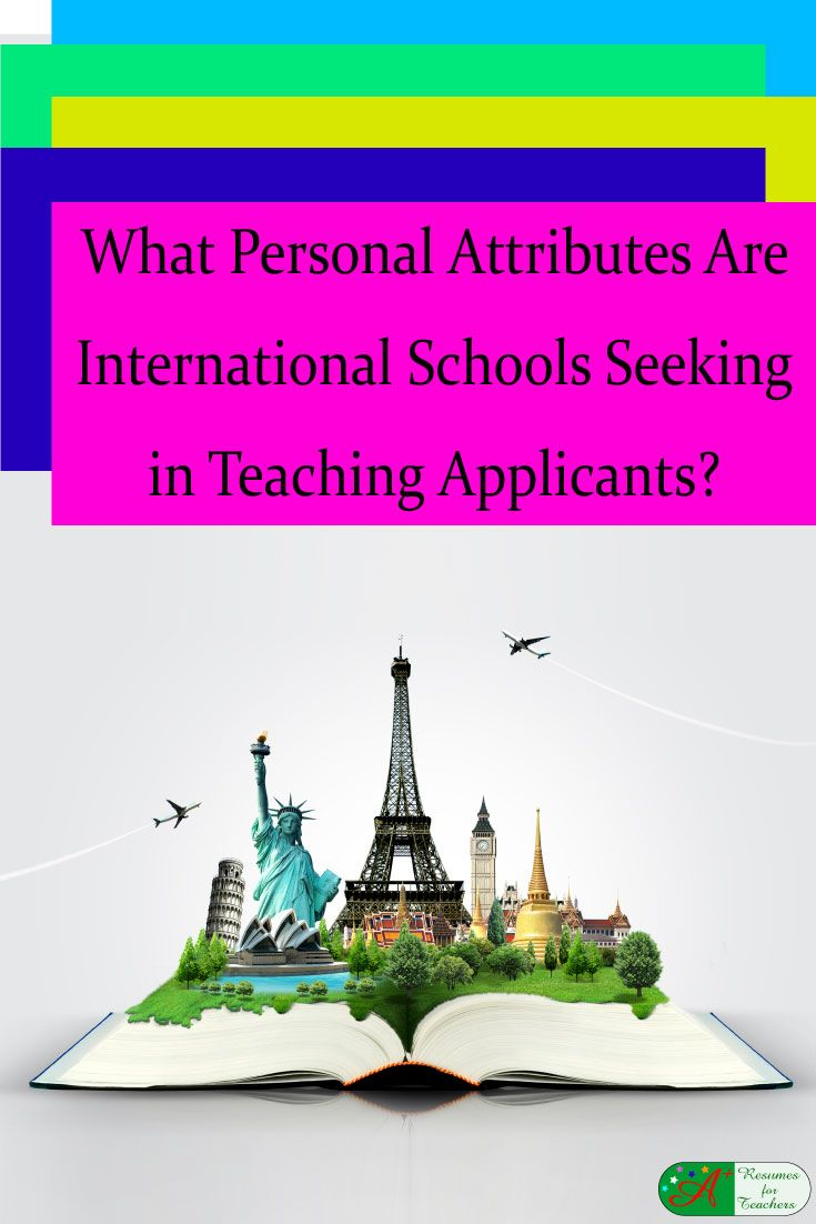 What Personal Attributes Are International Schools Seeking in Teaching Applicants?   Conveying appropriate personal attributes and qualities to the recruiter or hiring manager when applying for an international teaching position is vital. via @https://www.pinterest.com/candacedavies1/