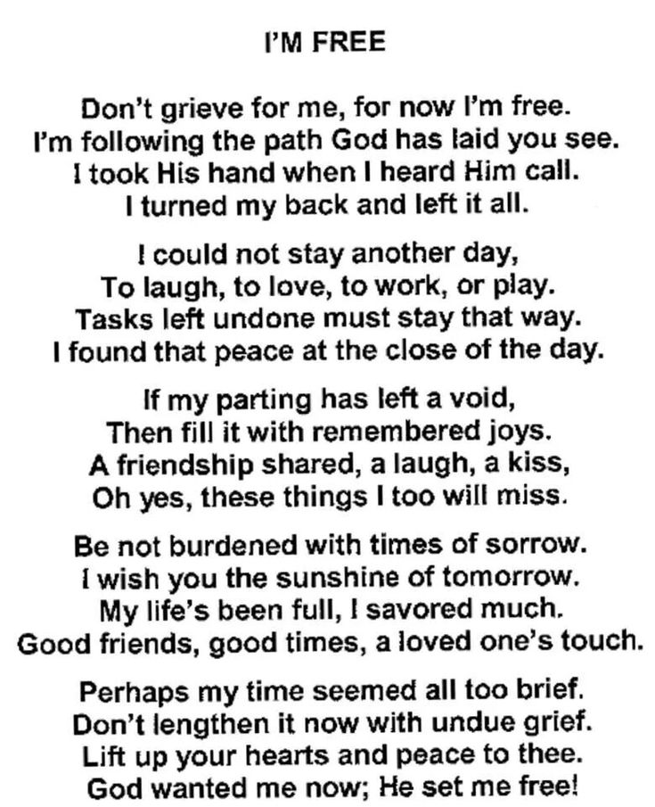 Don't Grieve For Me, For Now I'm Free | Inspiration/Words ...