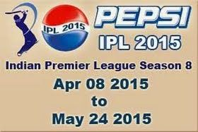 IPL Season-8 2015 Match Schedule page. Pepsi IPL edition 2015 is one of the most awaited sporting tournaments in India for year 2015. People are eagerly waiting for this tournament and the cricket freaks are waiting for Pepsi IPL T20 2015 schedule.