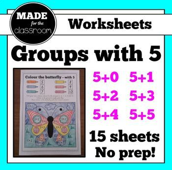 Groups with 5 - No prep worksheets (x15) for addition facts with 5