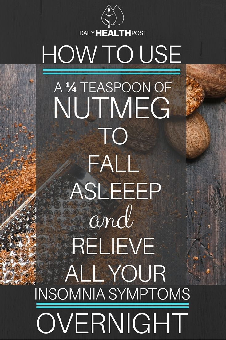 How to Use a ¼ Teaspoon of Nutmeg to Fall Asleep and Relieve ALL Your Insomnia Symptoms Overnight