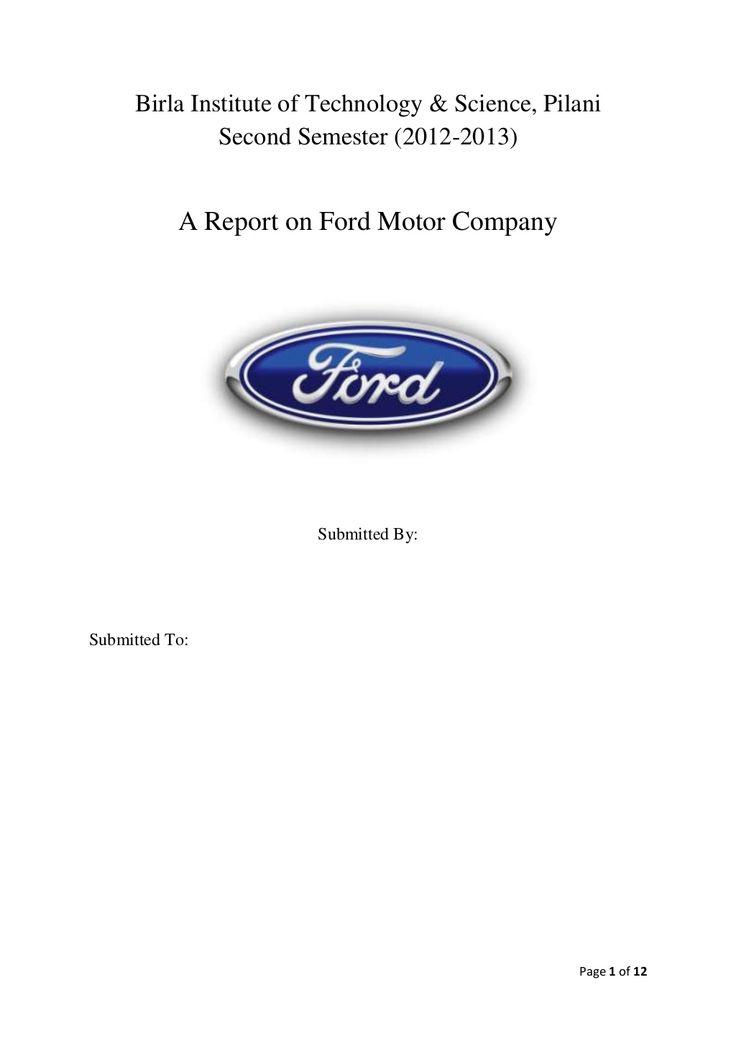 Report on ford motor company (POM) by Harsh_BITS via slideshare
