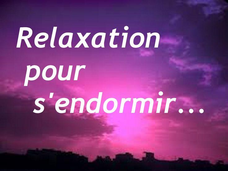 Relaxation pour s'endormir (relaxation guidée pour dormir) : détente garantie ! Relaxation guidée pour s'endormir, par Valérie Jouinot, praticienne en soins énergétiques... A tester !