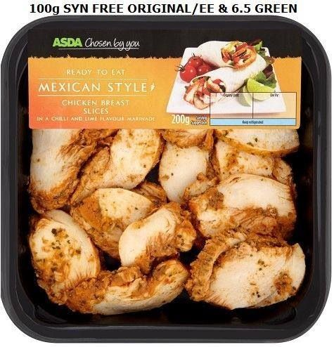 asda's chosen by you mexican style chicken breast slices - syn free.