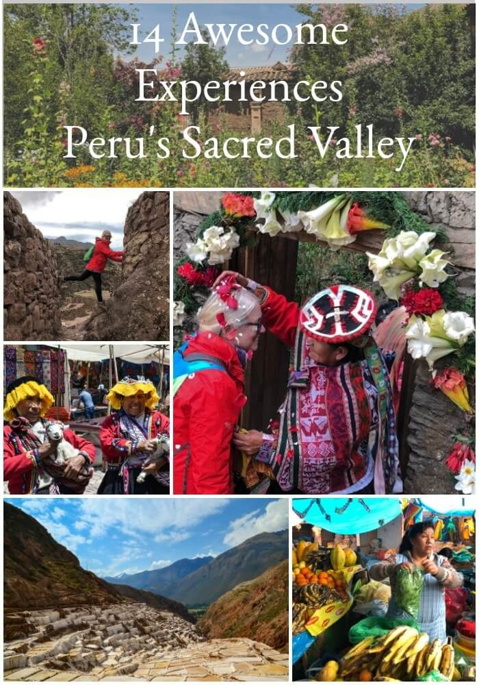 Peru | 14 Sacred Valley experiences as you make your way north to Machu Picchu