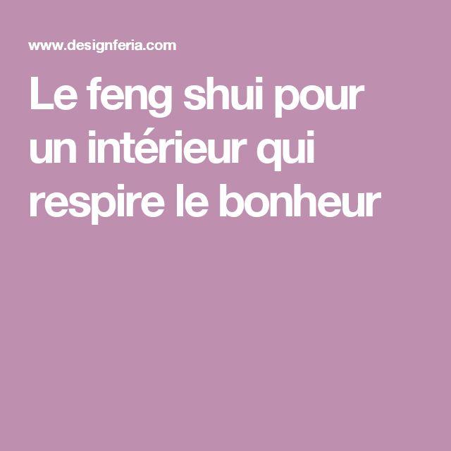 Le feng shui pour un intérieur qui respire le bonheur