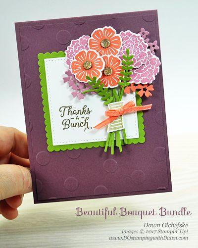 Stampin' Up! Beautiful Bouquet Bundle card by Dawn Olchefske for DOstamperSTARS Thursday Challenge #DSC236 #dostamping