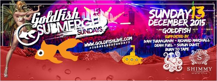 Goldfish Submerged Sundays Vol 3 at Shimmy Beach Club. Don't miss out, going to sell out! www.shimmybeachclub.com/tickets  - Book now