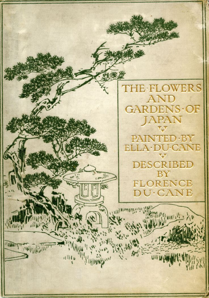 """The Flowers and Gardens of Japan. Florence Du Cane. Illustrated by Ella Du Cane. London: Adam & Charles Black, 1908. First edition. """"Home friends change and change, / Years pass quickly by; / Scent of our ancient plum-tree, / Thou dost never die. / Home friends are forgotten; / Plum-trees blossom fair, / Petals falling to the breeze / Leave their fragrance there."""""""
