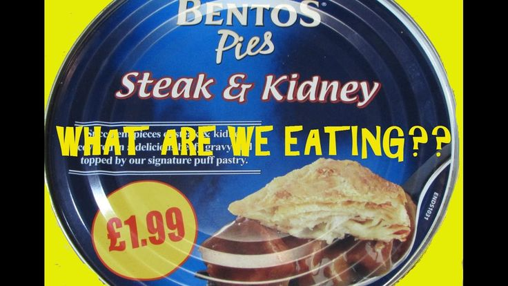 Steak and Kidney Pie In A CAN - WHAT ARE WE EATING?? - The ...