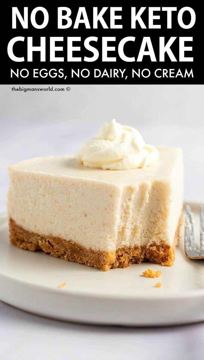Keto Cheesecake Recipe No Eggs Or Dairy The Big Man S World Recipe In 2020 Cheesecake Recipes Cheesecake Low Carb Cheesecake Recipe