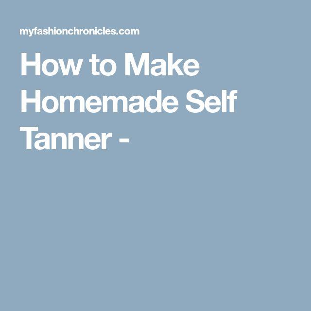 How to Make Homemade Self Tanner -