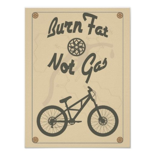 Burn fat not gas print