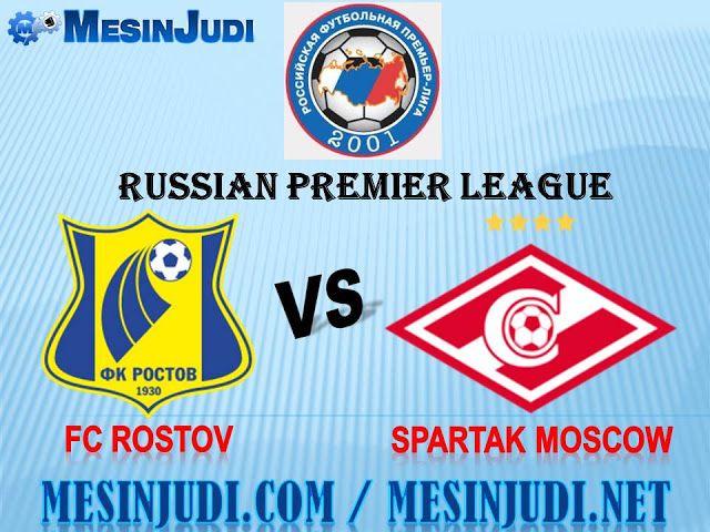 Prediksi Rostov Vs Spartak Moscow 22 April 2017