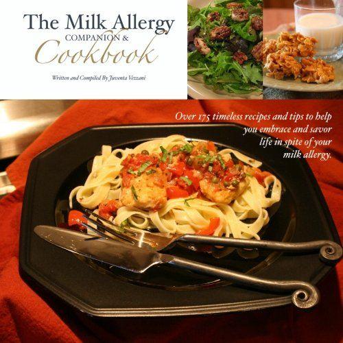 The Milk #Allergy Companion & Cookbook/Juventa Vezzani