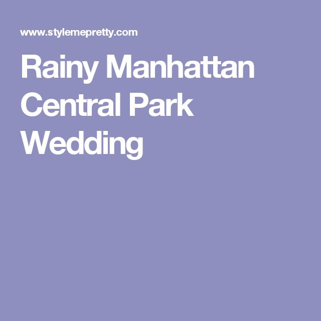 Rainy Manhattan Central Park Wedding