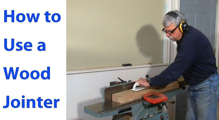 How to Use a Wood Jointer: Woodworking for Beginners #3