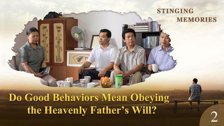 "Gospel Movie ""Stinging Memories"" (2) - Do Good Behaviors Mean Obeying th..."