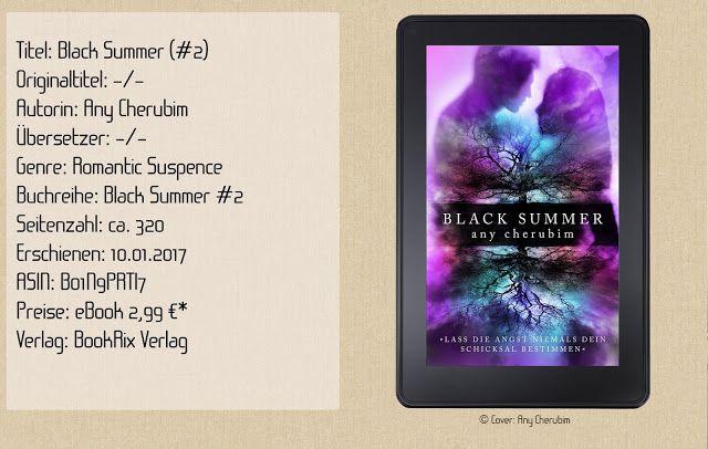 """Die Autorin Any Cherubim schmettert uns mit dem zweiten Teil von """"Black Summer"""" einen spektakulären Abschluss dahin. Ihr bekommt spannungsgeladene Szenen voller Nervenkitzel, lernt eine dramatische Familiengeschichte noch intensiver kennen und spürt pure Leidenschaft in der Geschichte. Damit katapultierte sich der Zweiteiler """"Black Summer"""" zu meinem persönlichen Highlight des Jahres!!! """"Black Summer"""" ist Kopfkino pur und das mit ganz viel Herz. ~ lebendige Charaktere ~ spannende Story und…"""